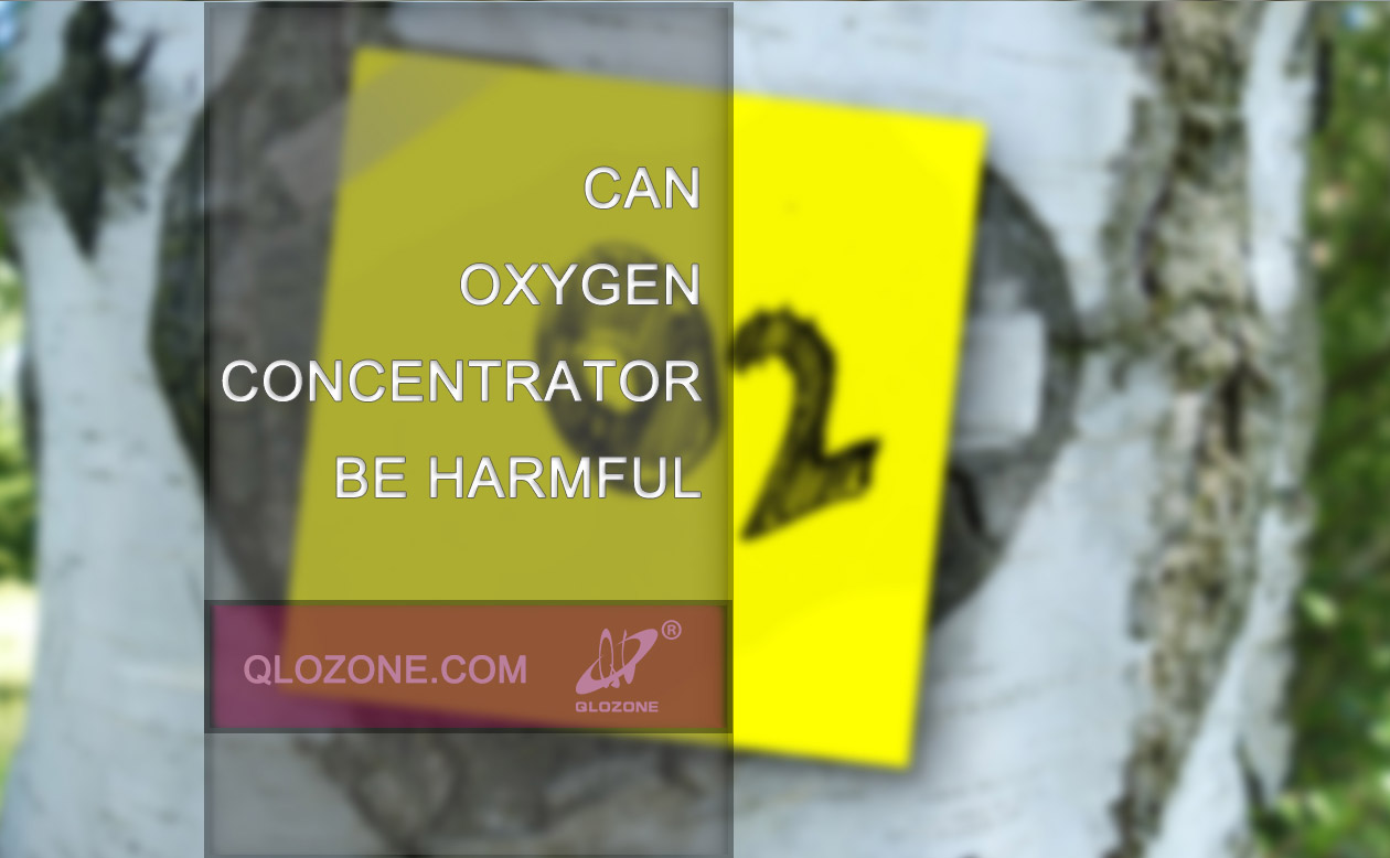Can oxygen concentrator be harmful?